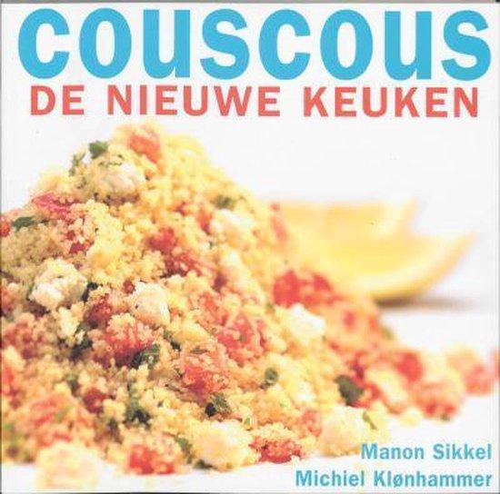 Couscous De Nieuwe Keuken - Manon Sikkel |