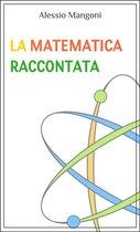 La matematica raccontata