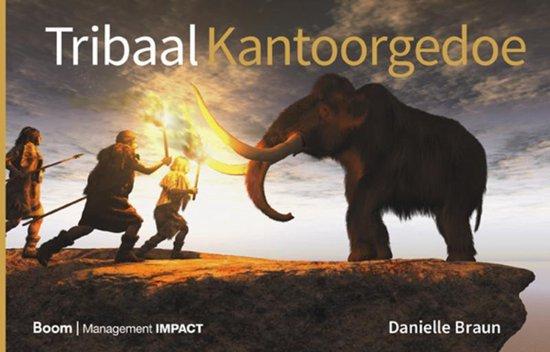 Boek cover Tribaal Kantoorgedoe van Danielle Braun (Hardcover)