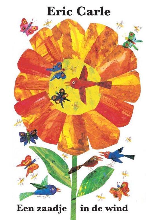 Boek cover Een zaadje in de wind van Eric Carle (Hardcover)