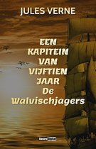 Een Kapitein van Vijftien Jaar De Walvischjagers