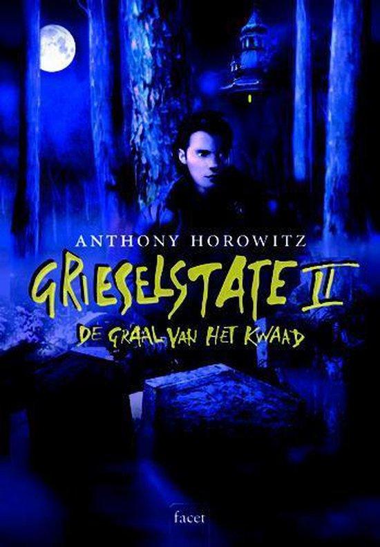 Grieselstate 2 De graal van het kwaad - Anthony Horowitz |