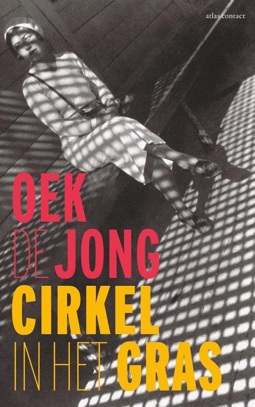 Boek cover Cirkel in het gras van Oek de Jong (Paperback)