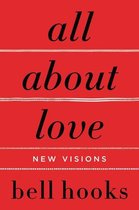 All About Love : New Visions