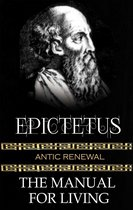 Epictetus - The Manual For Living