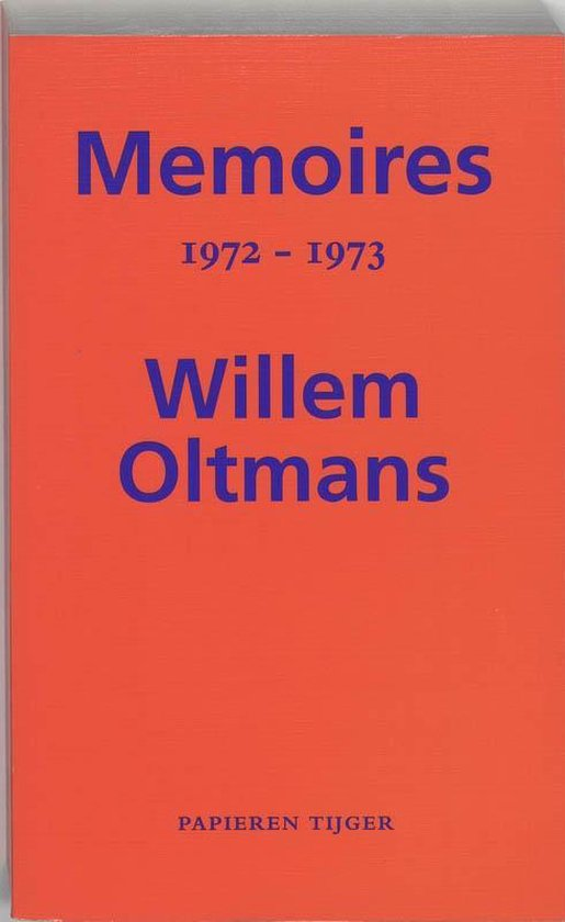 Memoires Willem Oltmans - Memoires 1972-1973 - Willem Oltmans  