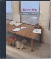 Hier   Here - Frank Halmans