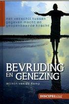Groeiserie 3 -   Bevrijding en genezing