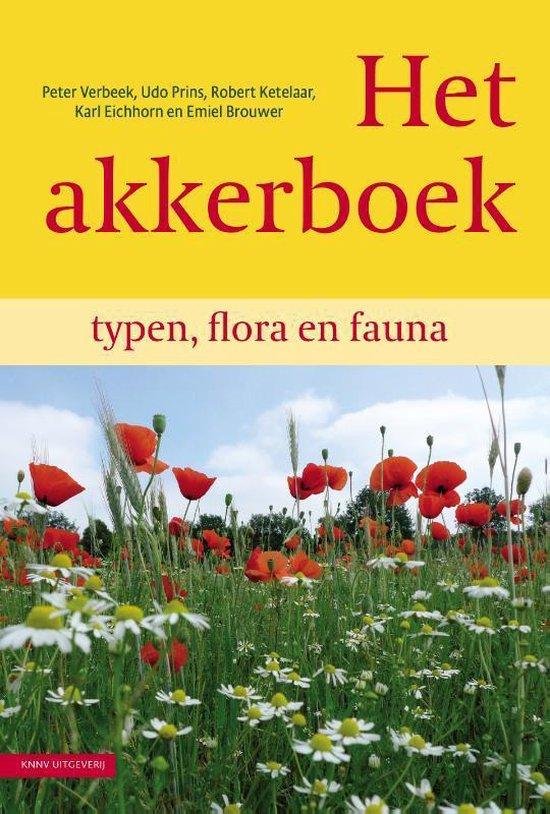 Het Akkerboek: typen, flora en fauna - Udo Prins |