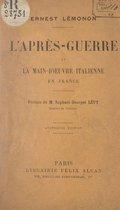L'après-guerre et la main-d'œuvre italienne en France