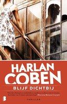 Boek cover Blijf dichtbij van Harlan Coben
