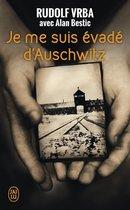 Je me suis evade d'Auschwitz
