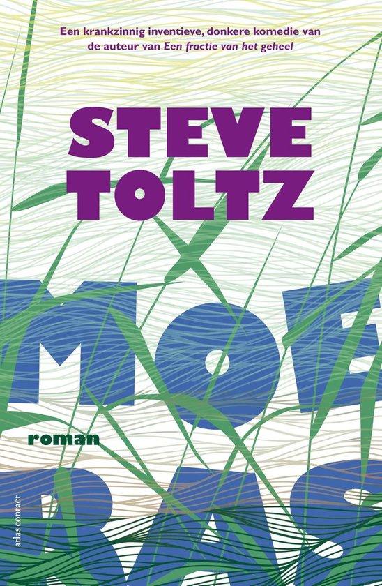 Moeras - Steve Toltz pdf epub
