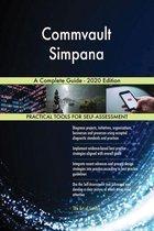 Commvault Simpana A Complete Guide - 2020 Edition
