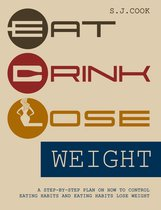 Eat, Drink, Lose Weight