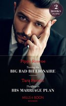 Taming The Big Bad Billionaire / The Flaw In His Marriage Plan: Taming the Big Bad Billionaire (Once Upon a Temptation) / The Flaw in His Marriage Plan (Once Upon a Temptation) (Mills & Boon Modern)