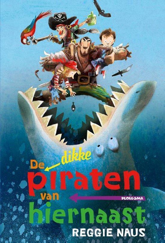 De piraten van hiernaast - De dikke Piraten van hiernaast omnibus - Reggie Naus |