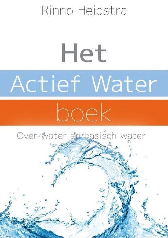 Het actief water boek - Rinno Heidstra | Readingchampions.org.uk