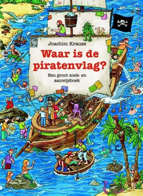 Waar is de piratenvlag - Joachim Krause |