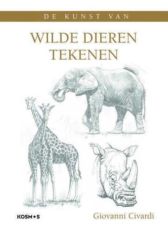 De kunst van wilde dieren tekenen - Giovanni Civardi |