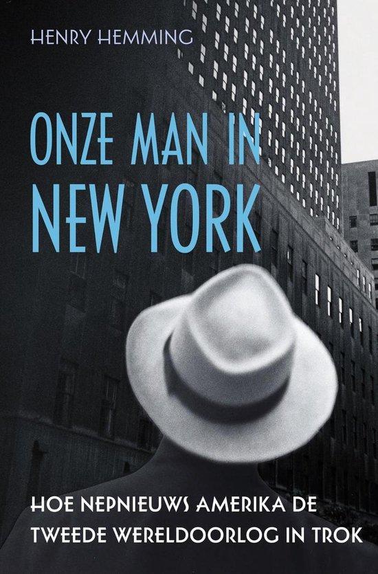 Onze man in New York - Henry Hemming |