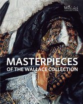 Masterpieces of The Wallace Collection