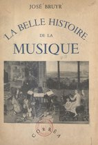 La belle histoire de la musique