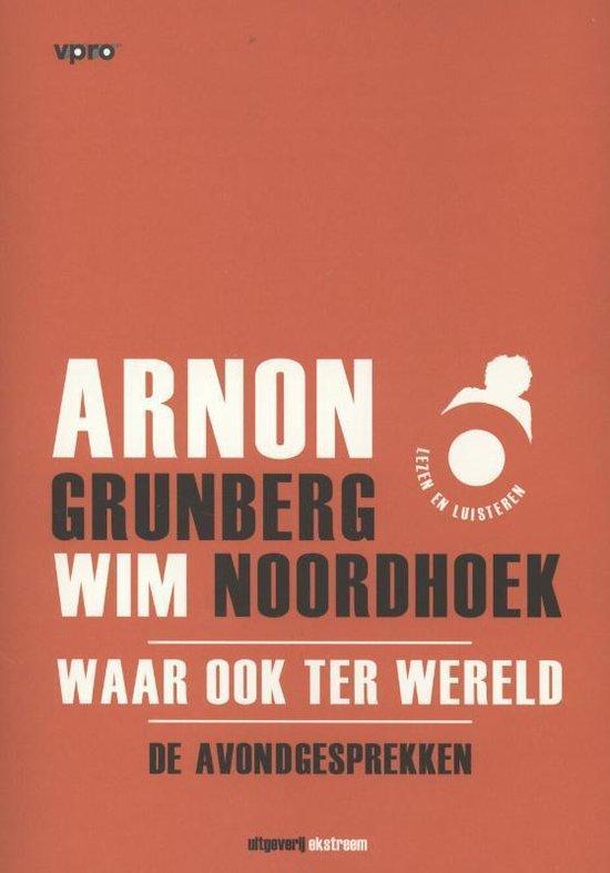 Waar ook ter wereld - Arnon Grunberg  