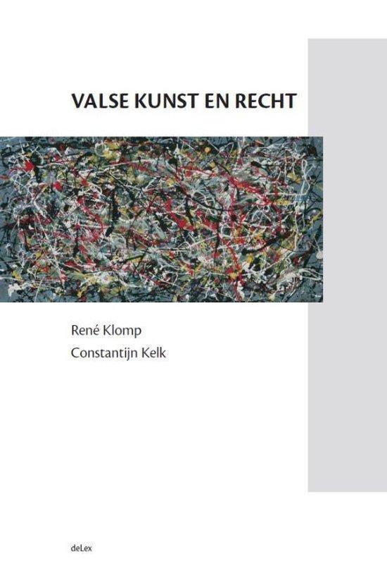 Valse kunst en recht - René Klomp |