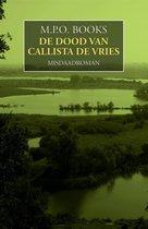 District Heuvelrug 7 - De dood van Callista de Vries