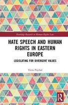 Hate Speech and Human Rights in Eastern Europe