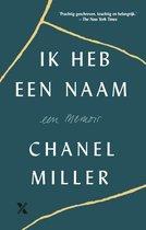 Boek cover Ik heb een naam van Chanel Miller