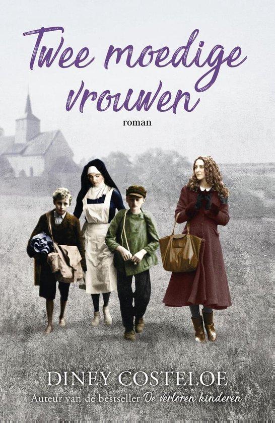 Boek cover Twee moedige vrouwen van Diney Costeloe (Onbekend)