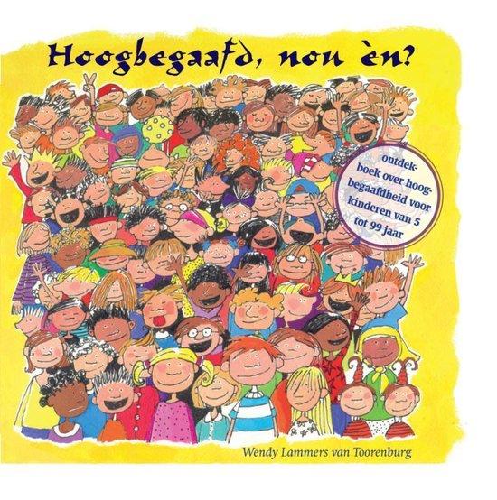 Boek cover Hoogbegaafd, nou én? van Wendy Lammers van Toorenburg (Hardcover)