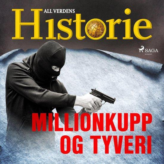 Boek cover Millionkupp og tyveri van All Verdens Historie (Onbekend)