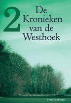 De Kronieken van de Westhoek 2 -  De Kronieken van de Westhoek 2