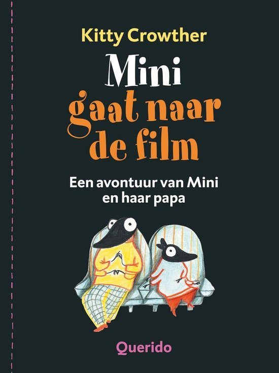 Mini Gaat Naar De Film - Kitty Crowther | Readingchampions.org.uk