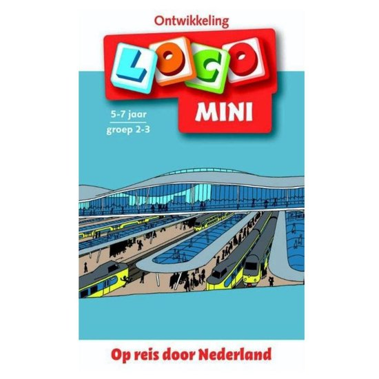 Boek cover Loco Mini - Op reis door Nederland van Jacqueline de Kok-Hoeksema (Paperback)