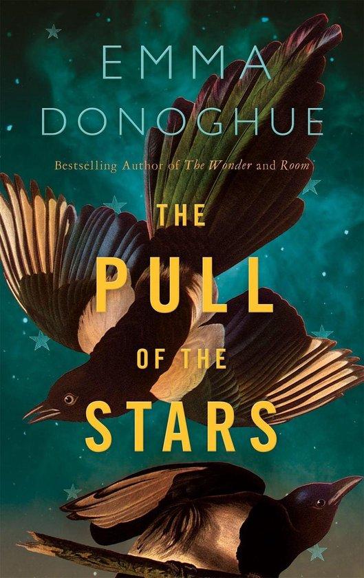 Boek cover The Pull of the Stars van Emma Donoghue (Onbekend)
