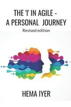 The 'I' in Agile - a personal journey