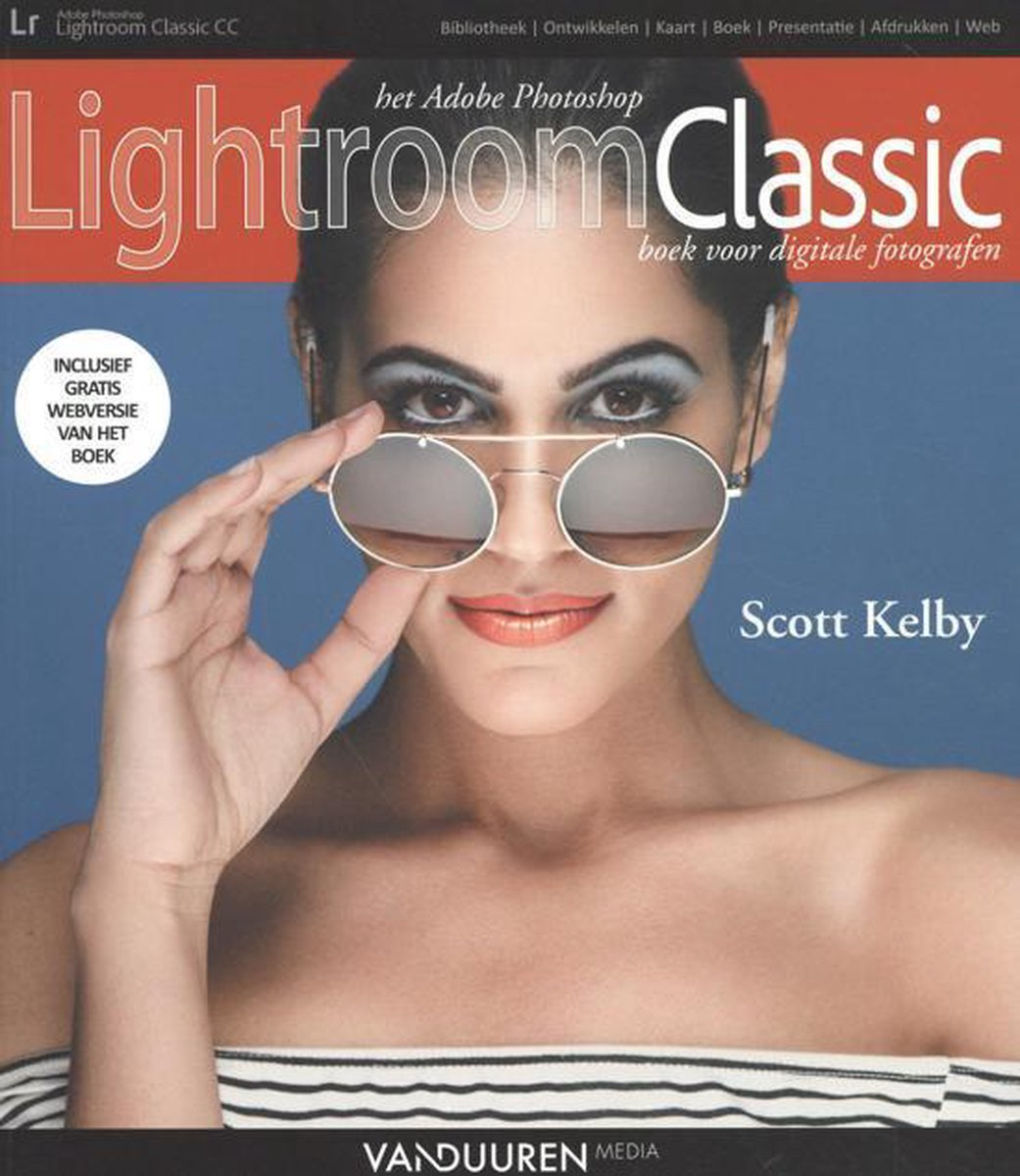 Het Adobe Photoshop Lightroom Classic boek voor digitale fotografen - Scott Kelby
