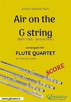 Air on the G string - Flute Quartet SCORE