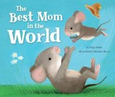 The Best Mom in the World!