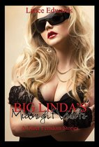 Big Linda's Midnight Visits and Other Femdom Stories