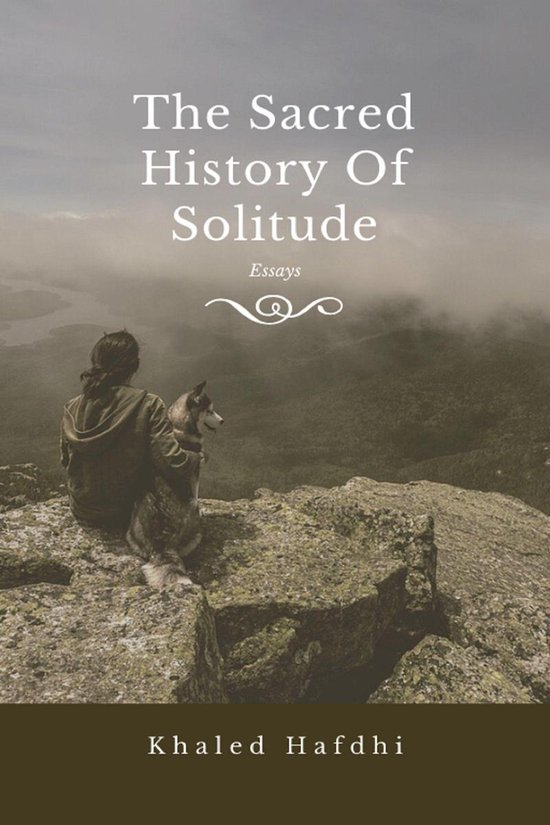 The Sacred History of Solitude