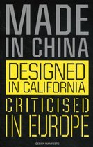 Made in China, Designed in California, Criticised in Europe