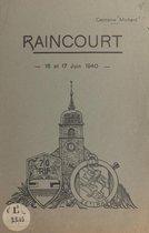 La défense du village de Raincourt (Haute-Saône), 16 et 17 juin 1940