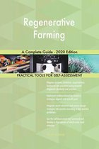 Regenerative Farming A Complete Guide - 2020 Edition