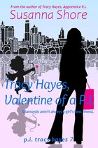 Tracy Hayes, Valentine of a P.I. (P.I. Tracy Hayes 7)