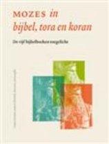 Mozes In Bijbel, Tora En Koran